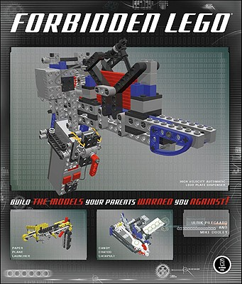 Forbidden Lego By Pilegaard, Ulrik/ Dooley, Mike